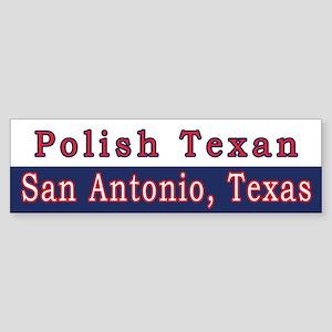 San Antonio Polish Texan Bumper Sticker