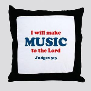 Judges 5:3 Throw Pillow