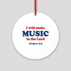 Judges 5:3 Ornament (Round)