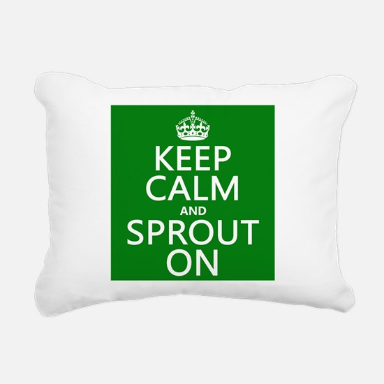Keep Calm and Sprout On Rectangular Canvas Pillow