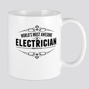 Worlds Most Awesome Electrician Mugs