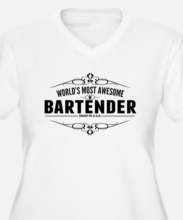 Worlds Most Awesome Bartender Plus Size T-Shirt