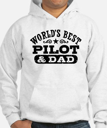 World's Best Pilot and Dad Hoodie