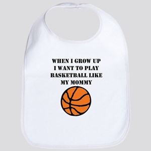 Play Basketball Like My Mommy Bib
