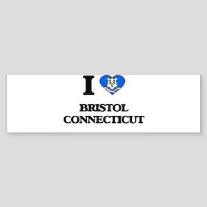 I love Bristol Connecticut Bumper Sticker