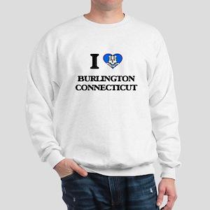 I love Burlington Connecticut Sweatshirt
