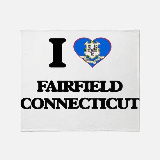 I love Fairfield Connecticut Throw Blanket