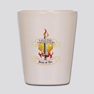 Joan of Arc - I was born to do this. Shot Glass