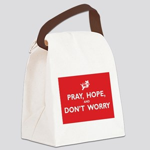 Pray, Hope, and Dont Worry Canvas Lunch Bag
