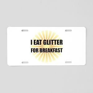 Glitter For Breakfast Aluminum License Plate