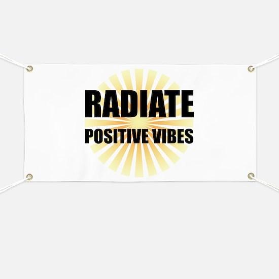 Radiate Positive Vibes Banner