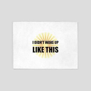 Wake Up Like This 5'x7'Area Rug