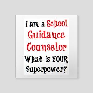 "school guidance counselor Square Sticker 3"" x 3"""