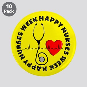 "Happy Nurses Week 3.5"" Button (10 pack)"