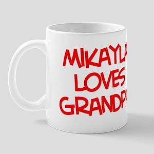 Mikayla Loves Grandpa Mug