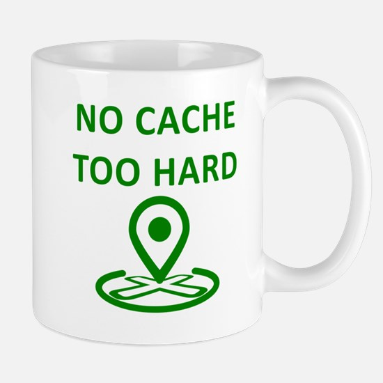 No Cache Too Hard Mugs