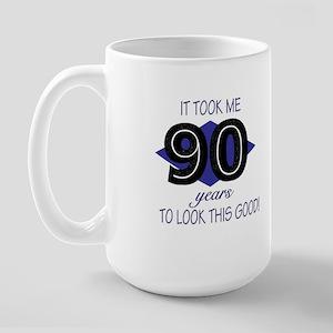 90 YEARS TO LOOK THIS GOOD Large Mug