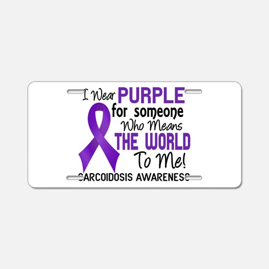 Sarcoidosis MeansWorldToMe2 Aluminum License Plate