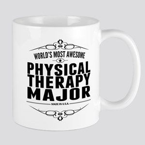 Worlds Most Awesome Physical Therapy Major Mugs