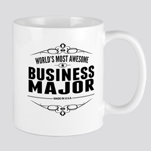 Worlds Most Awesome Business Major Mugs