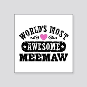 """World's Most Awesome MeeMaw Square Sticker 3"""" x 3"""""""