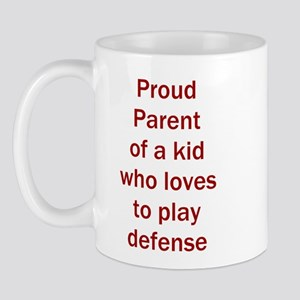 "Proud of kid who loves ""D"" Mug"
