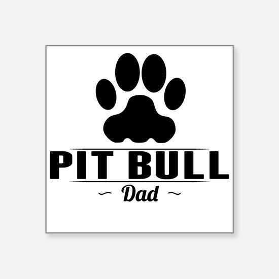 Pit Bull Dad Sticker