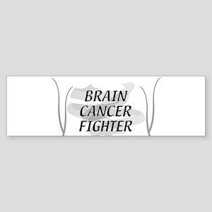 BRAIN CANCER FIGHTER Bumper Sticker