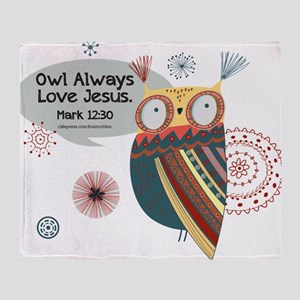 Owl Always Love Jesus Owl Throw Blanket