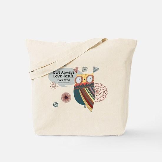 Owl Always Love Jesus Owl Tote Bag