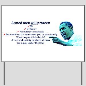 Armed men Yard Sign