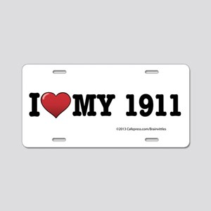 I love my 1911 Aluminum License Plate