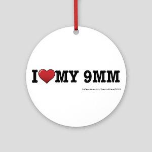 I love my 9MM Ornament (Round)