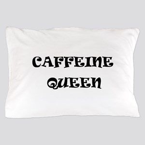 Caffeine Queen Pillow Case