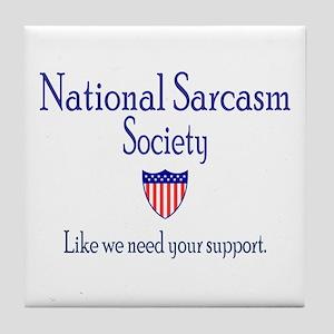 National Sarcasm Society Tile Coaster