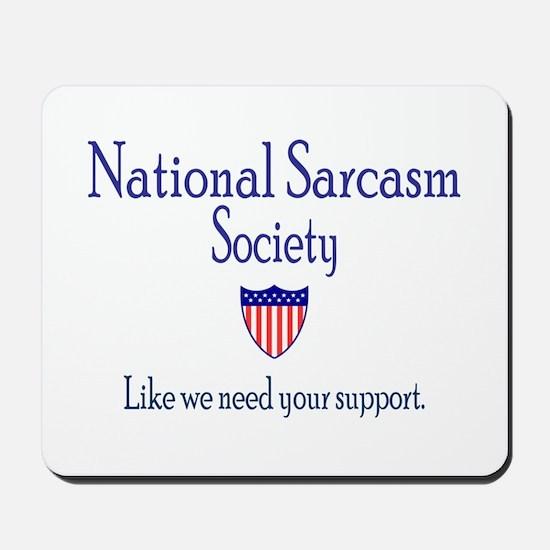 National Sarcasm Society Mousepad