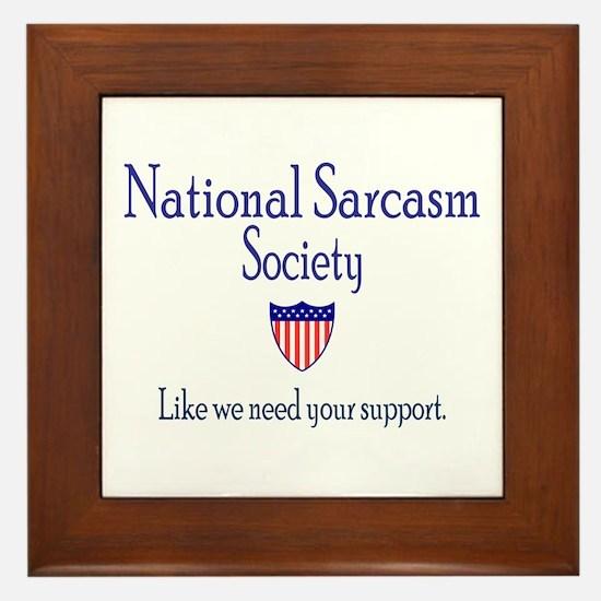 National Sarcasm Society Framed Tile