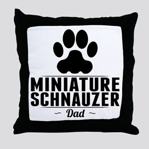Miniature Schnauzer Dad Throw Pillow