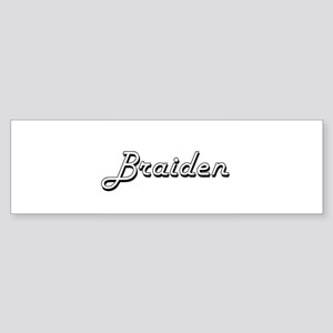 Braiden Classic Style Name Bumper Sticker