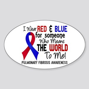 Pulmonary Fibrosis MeansWorldToMe2 Sticker (Oval)