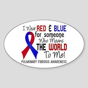 Pulmonary Fibrosis MeansWorldToMe2 Sticker (Oval)