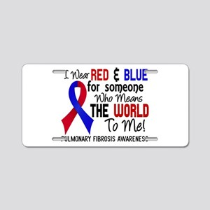 Pulmonary Fibrosis MeansWor Aluminum License Plate