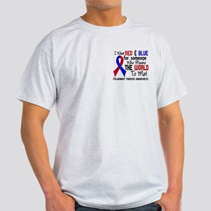 Pulmonary Fibrosis MeansWorldToMe2 Light T-Shirt