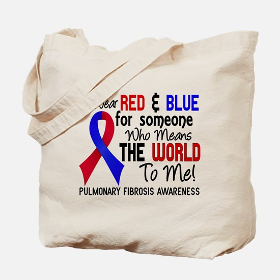 Pulmonary Fibrosis MeansWorldToMe2 Tote Bag
