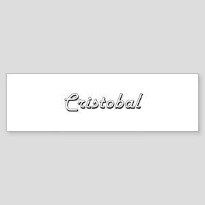 Cristobal Classic Style Name Bumper Sticker