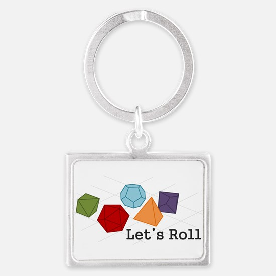 Lets Roll Keychains