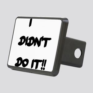 I DIDN'T DO IT Rectangular Hitch Cover
