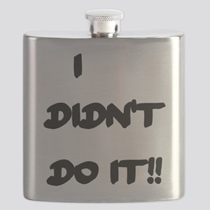 I DIDN'T DO IT Flask