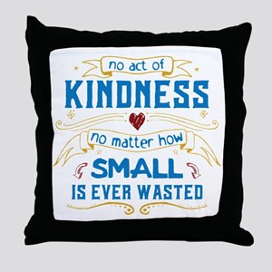 Act of Kindness Throw Pillow