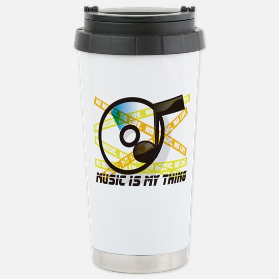 MUSIC_IS_MY_THING Stainless Steel Travel Mug
